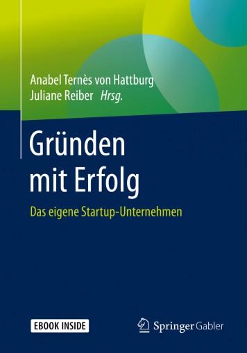 Buch: Gründen mit Erfolg: Das eigene Startup-Unternehmen